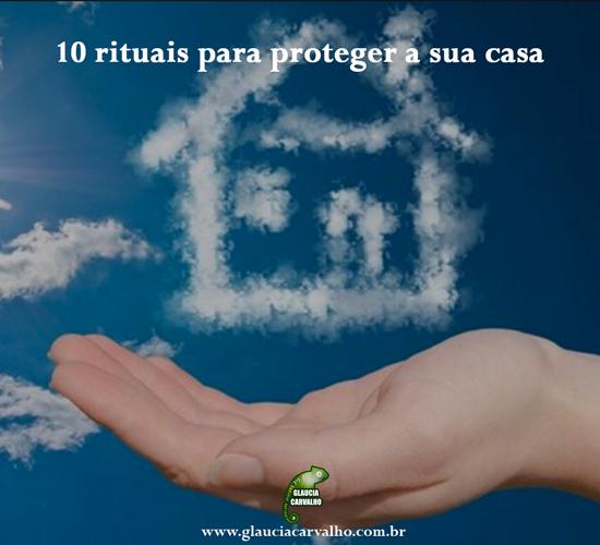 10 rituais para proteger a sua casa