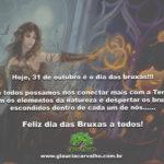 Hoje, 31 de outubro é o dia das bruxas! Feliz dia das Bruxas a todos!