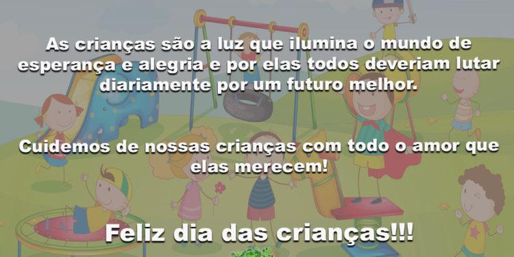 As crianças são a luz que ilumina o mundo! Feliz dia das crianças!