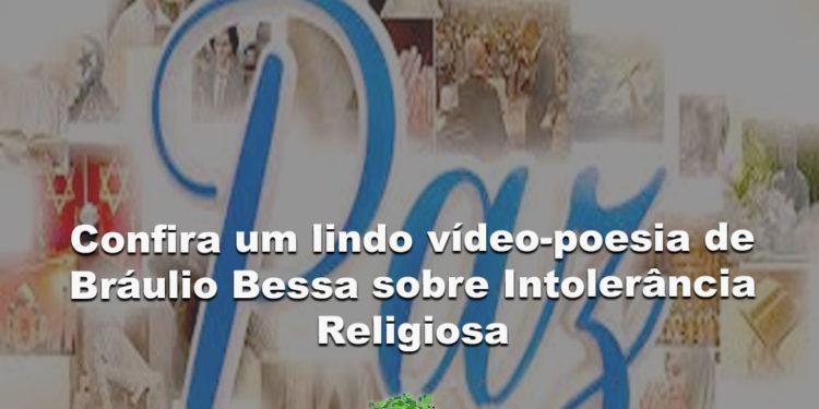 Confira um lindo vídeo-poesia de Bráulio Bessa sobre Intolerância Religiosa