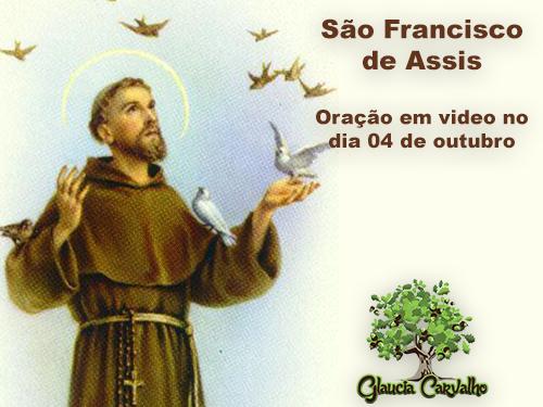 São Francisco de Assis – Oração em video no dia 04 de outubro