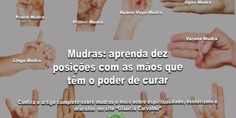 Mudras: aprenda dez posições com as mãos que têm o poder de curar