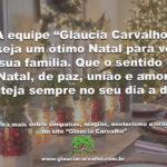 """A equipe """"Gláucia Carvalho"""" deseja um ótimo Natal"""