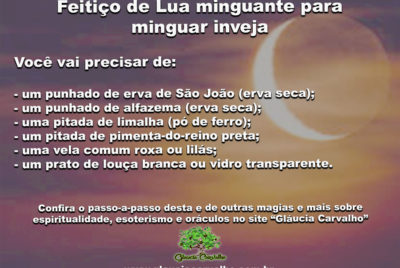 Confira um forte feitiço de Lua minguante para minguar inveja e negatividades