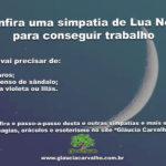 Confira uma simpatia de Lua Nova para conseguir trabalho