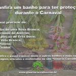 Confira um banho para ter proteção durante o Carnaval