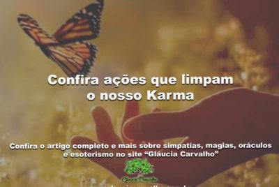 Confira ações que limpam o nosso Karma