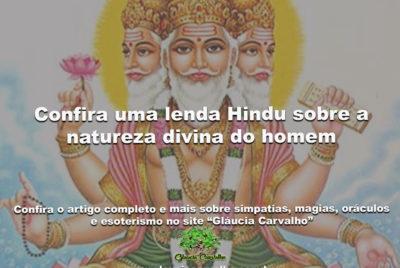 Confira uma lenda Hindu sobre a natureza divina do homem