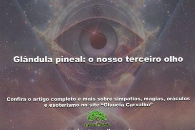 Glândula pineal: o nosso terceiro olho