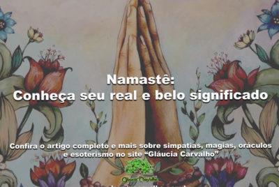 Namastê: Conheça seu real e belo significado
