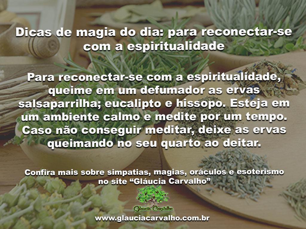 Dicas de magia do dia: para reconectar-se com a espiritualidade
