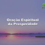 Oração Espiritual da Prosperidade