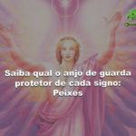 Saiba qual o anjo de guarda protetor de cada signo: Peixes