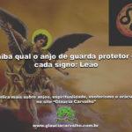 Saiba qual o anjo de guarda protetor de cada signo: Leão