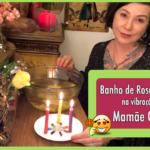 Banho de Rosa Amarela na vibração de Mamãe Oxum
