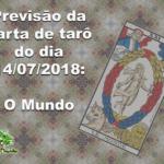 Previsão da carta de tarô do dia 14/07/2018: O Mundo