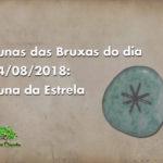 Runas das Bruxas do dia 14/08/2018: Runa da Estrela