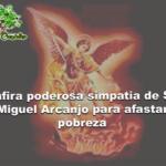 Confira poderosa simpatia de São Miguel Arcanjo para afastar pobreza