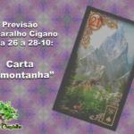 """Previsão do Baralho Cigano para 26 a 28-10: Carta """"A Montanha"""""""