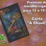 """Previsão do Baralho Cigano para 12 a 15-11: Carta """"A Chave"""""""