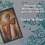 """Previsão do Baralho Cigano para 26 a 29-11: Carta """"A Cruz"""""""