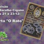 """Previsão do Baralho Cigano para 21 a 23-12: Carta """"O Rato"""""""