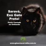 Saravá, Exú Gato Preto! Ponto Cantado na Umbanda