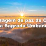 Mensagem de Paz de Oxalá na Sagrada Umbanda