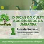 10 dicas do Culto aos Ciganos da Umbanda – Preferências das entidades nos rituais