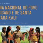 Dia Nacional do Povo Cigano e de Santa Sara Kali!
