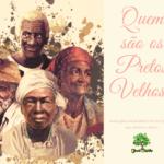 Quem são os Pretos Velhos, os amados espíritos de luz da Umbanda?
