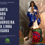 Santa Sara Kali: a Padroeira da Linha Cigana da Sagrada Umbanda