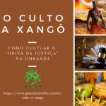 O culto a Xangô – Como cultuar o Orixá da Justiça na Umbanda