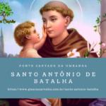 Santo Antônio de Batalha – Lindo ponto cantado na Umbanda
