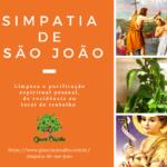 Simpatia de São João para limpeza e proteção espiritual na Umbanda