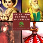 Sincretismo de Xangô na Umbanda