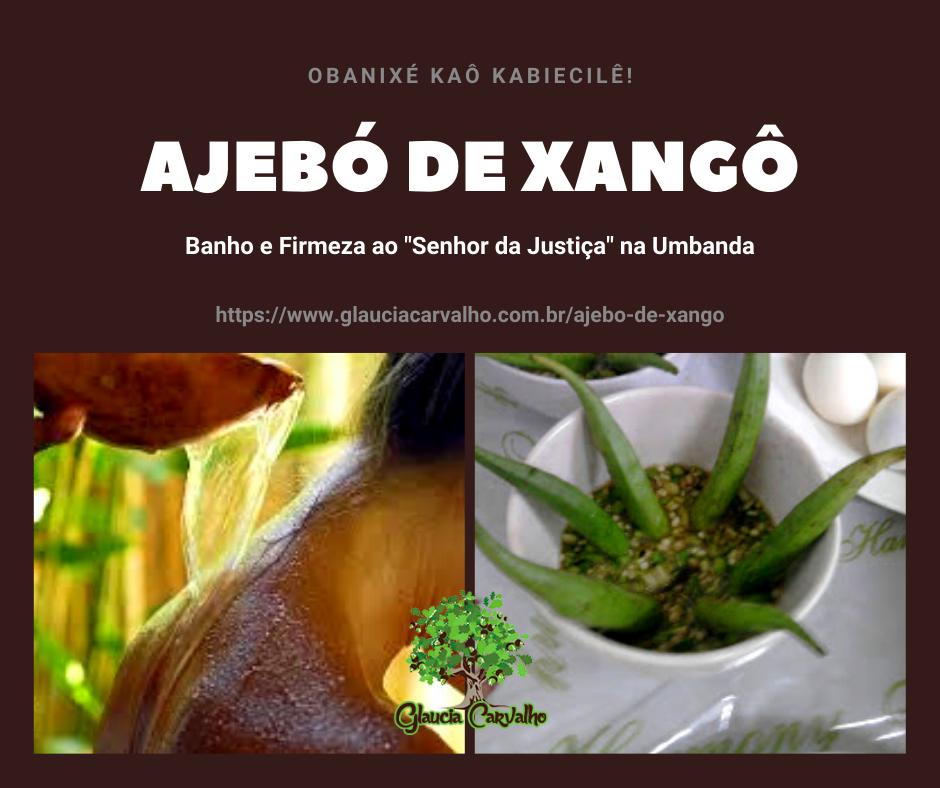 """Ajebó de Xangô - Banho e firmeza ao """"Senhor da Justiça"""" na Umbanda"""