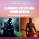 Junho de 2020 e as comemorações na Sagrada Umbanda