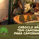 Caboclo não tem caminho para caminhar – Ponto cantado na Umbanda