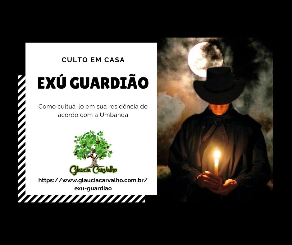 Exú Guardião - Como cultuá-lo em sua residência