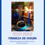 Firmeza de Ogum – Proteção espiritual e quebra de demanda