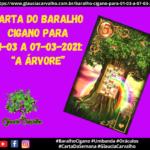 """Carta do Baralho Cigano para 01-03 a 07-03-2021: """"A Árvore"""""""