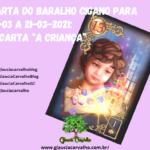 """Carta do Baralho Cigano para 15-03 a 21-03-2021: a carta """"A Criança"""""""
