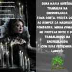 Dona Maria Quitéria é rainha na encruzilhada. Laroyê Pombagira!