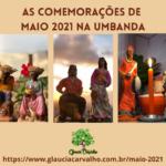 As comemorações de Maio 2021 na Umbanda